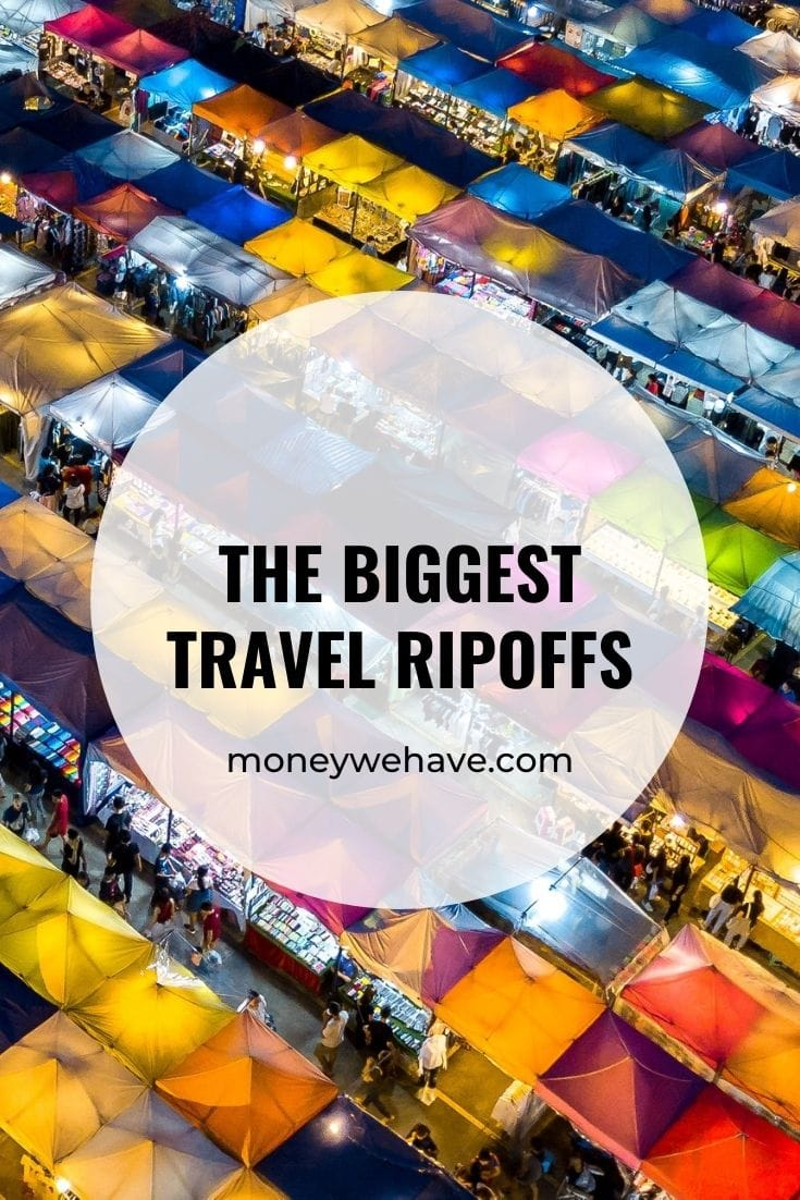 The Biggest Travel Ripoffs