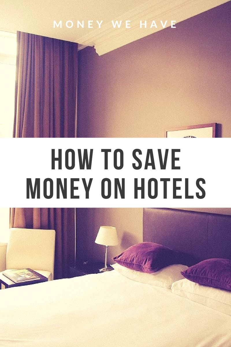 The cost of travel: How to save money on hotels