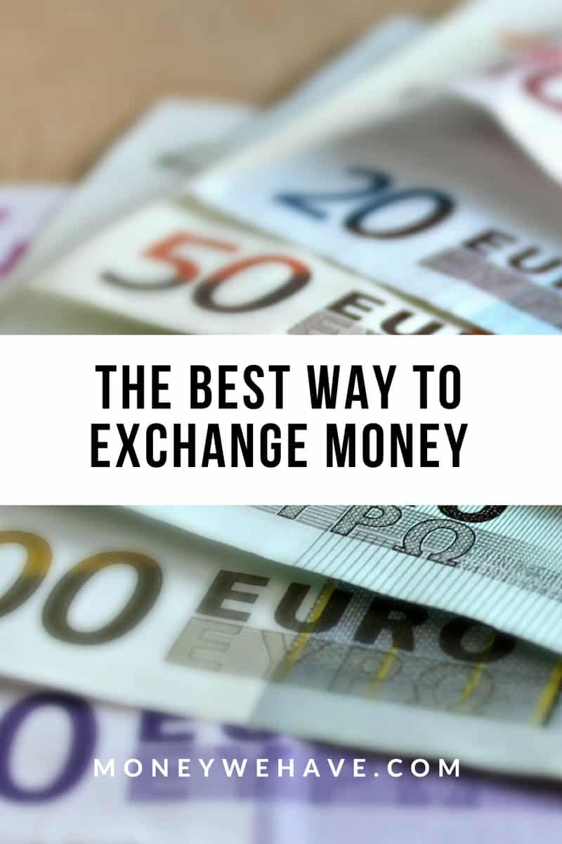 The cost of travel: The best way to exchange money