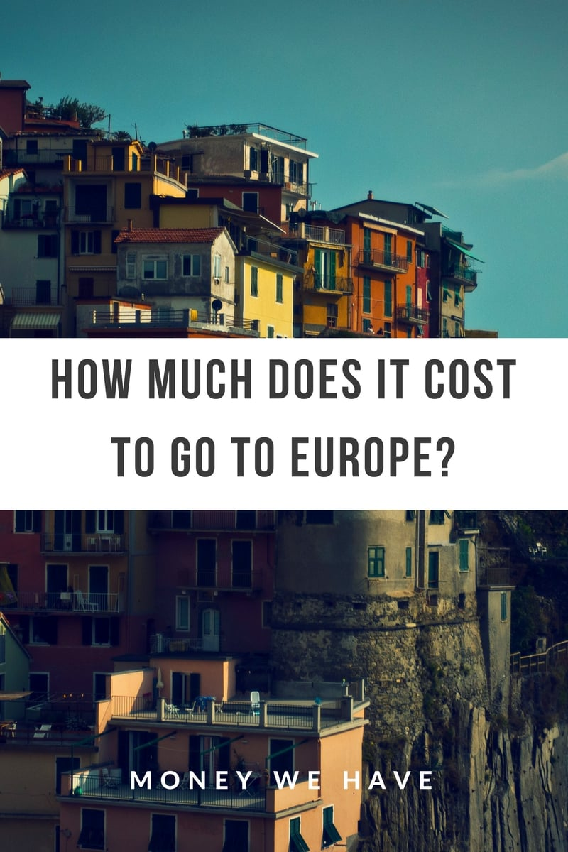 How Much Does it Cost to go to Europe?
