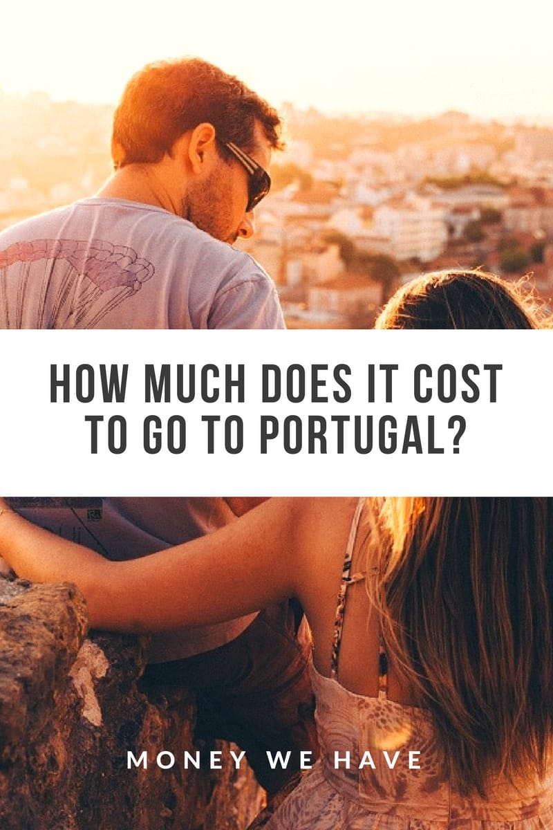 How Much Does it Cost to go to Portugal?