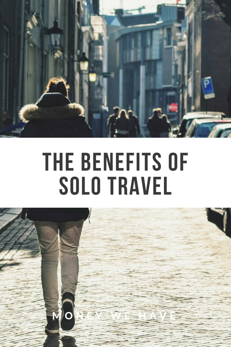 The Benefits of Solo Travel