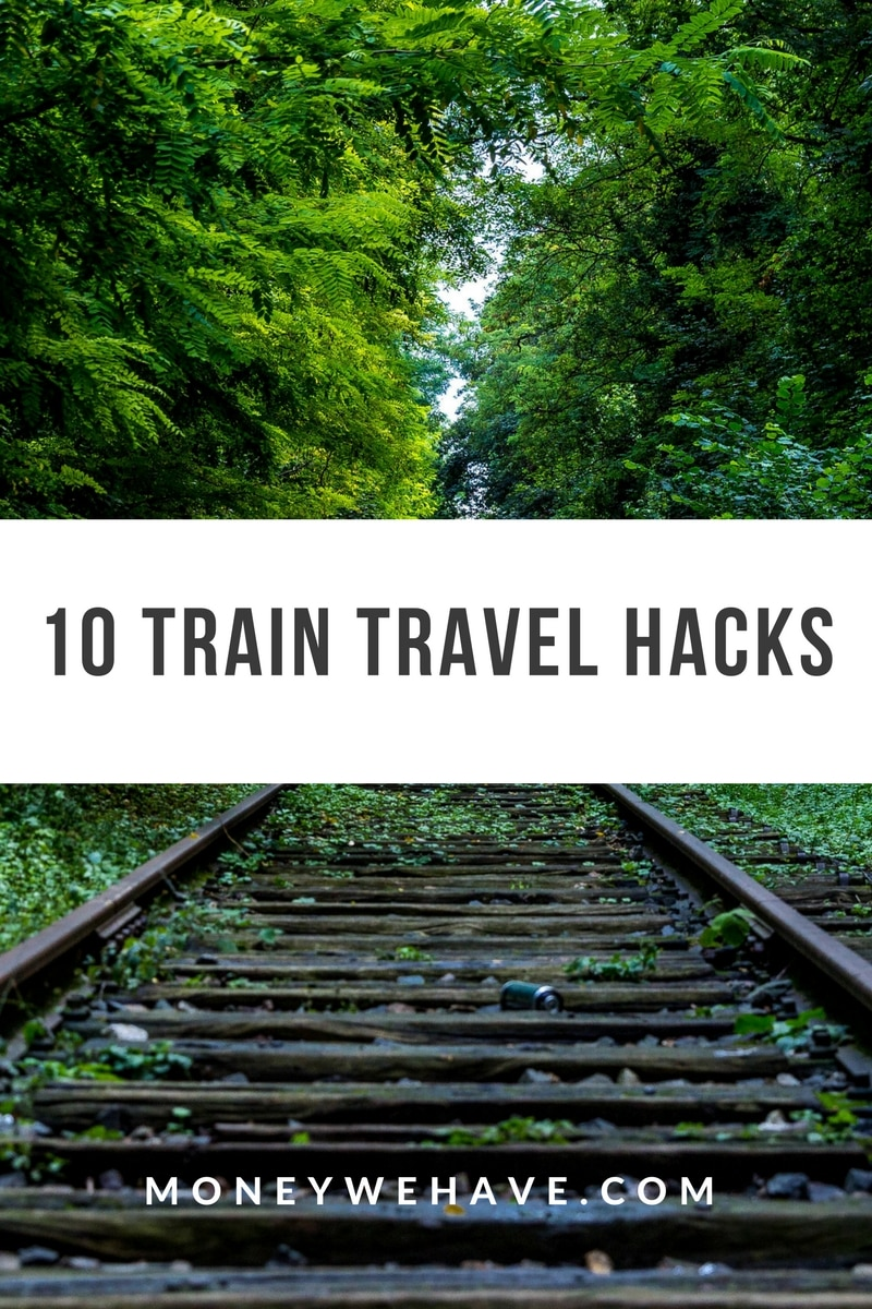 10 Train Travel Hacks You Need to Know