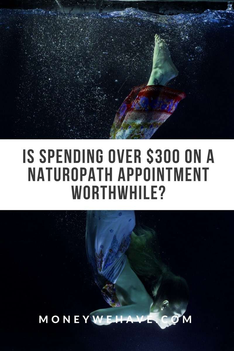 Is Spending Over $300 on a Naturopath Appointment Worthwhile?