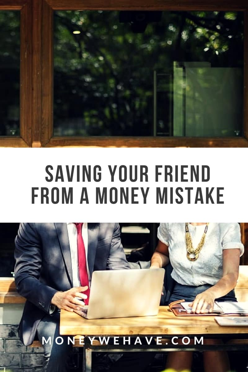 Should You Save Your Friends From Money Mistakes?