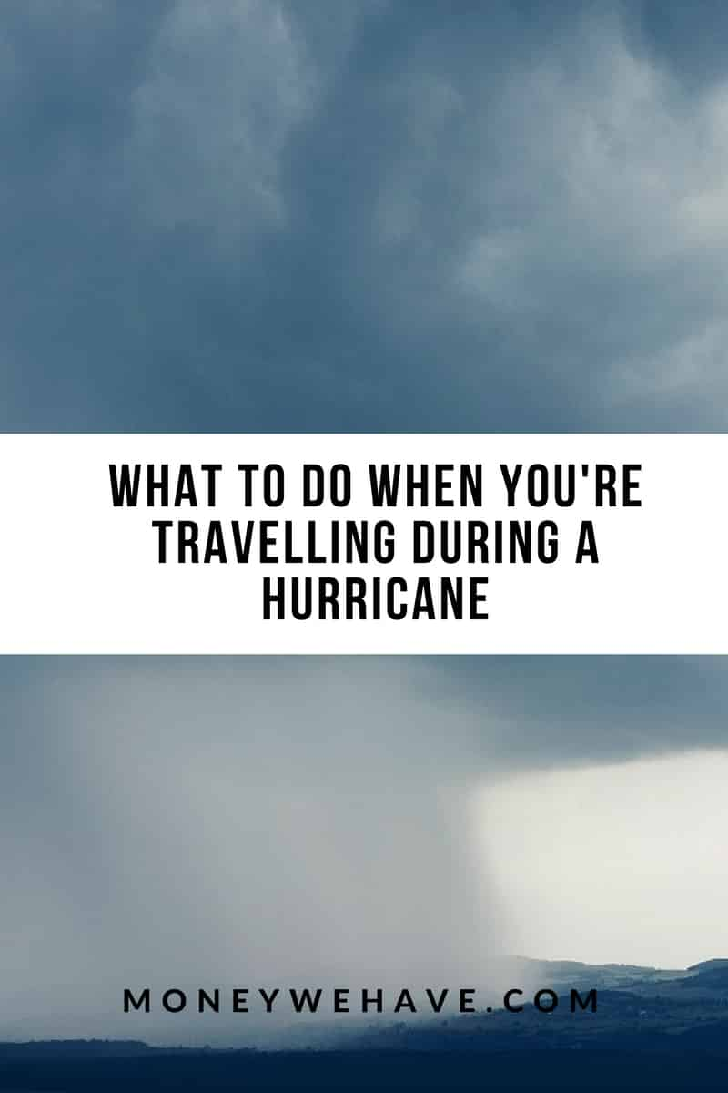 What to do When You\'re Travelling During a Hurricane