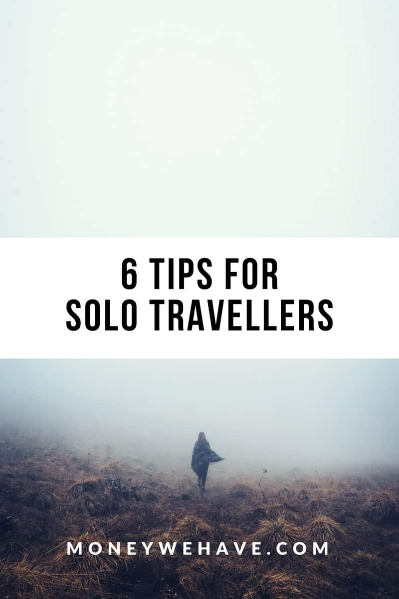 6 Tips for Solo Travellers
