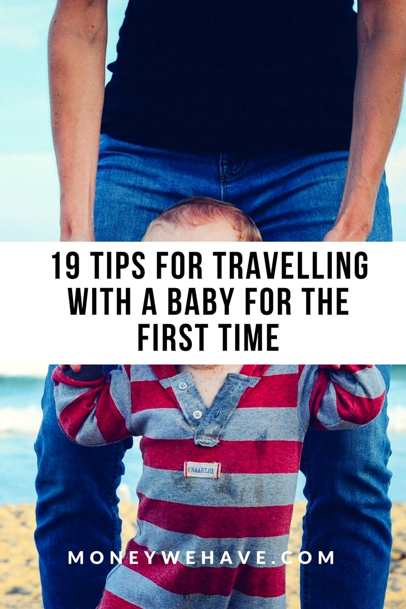 19 Tips for Travelling With a Baby for the First Time