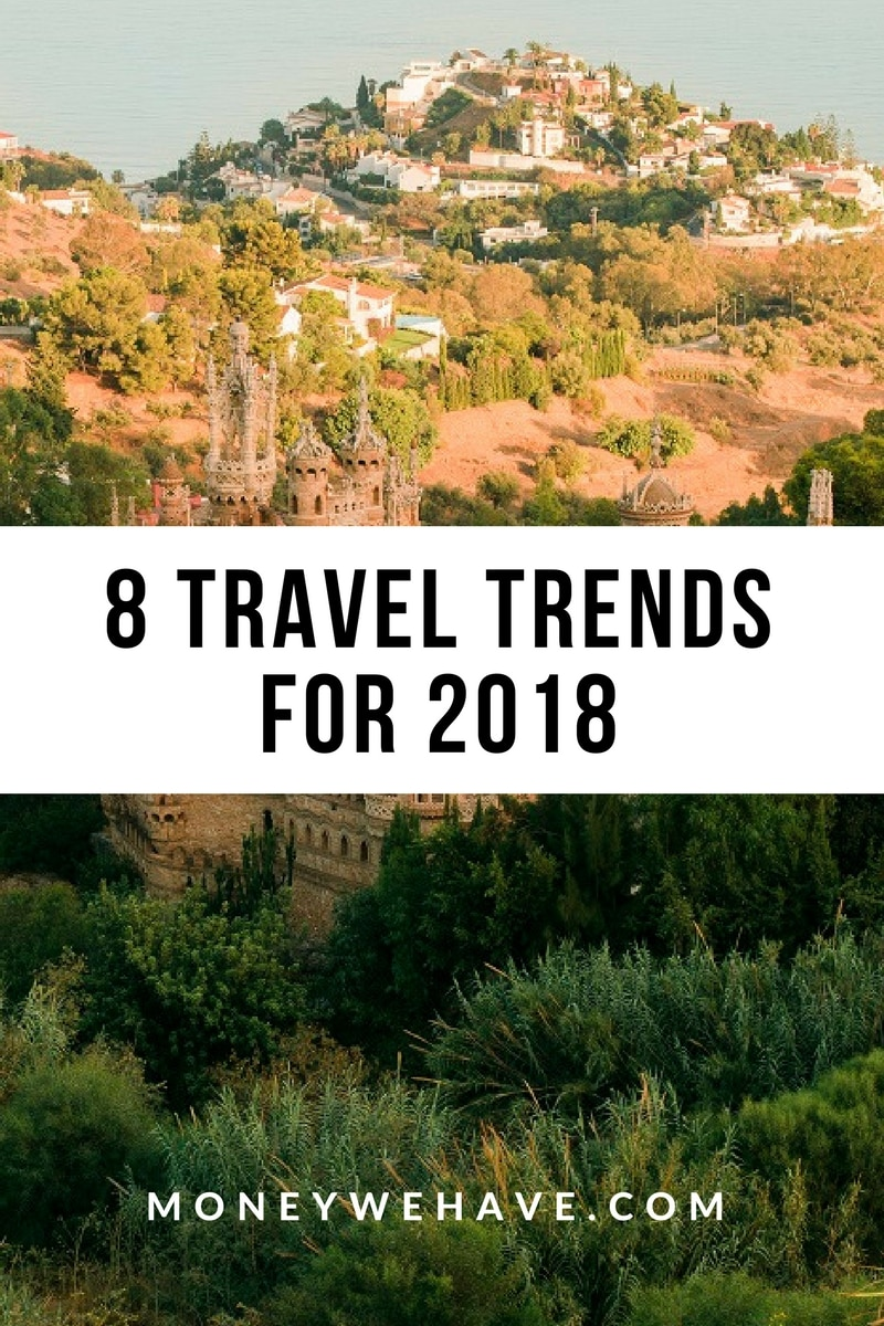 8 Travel Trends for 2018