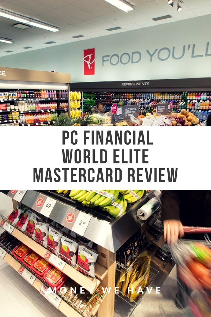 PC Financial World Elite Mastercard Review
