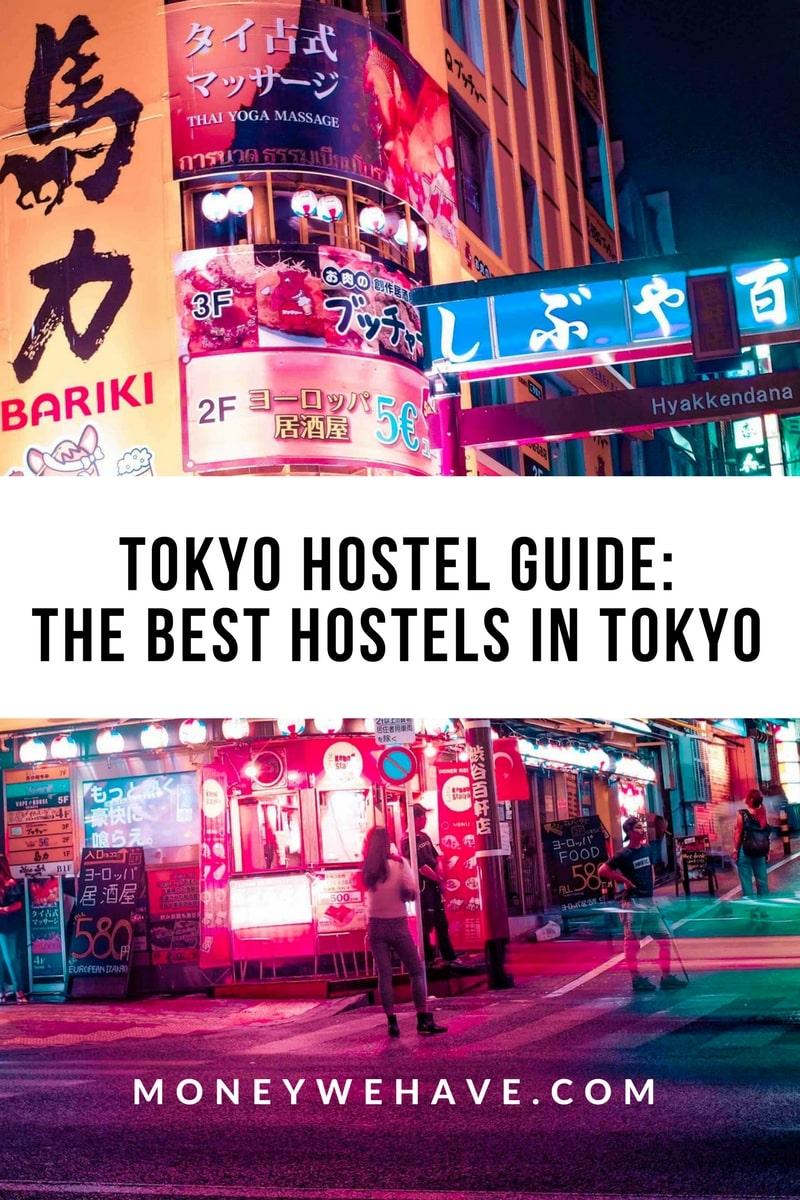 Tokyo Hostel Guide: The Best Hostels in Tokyo