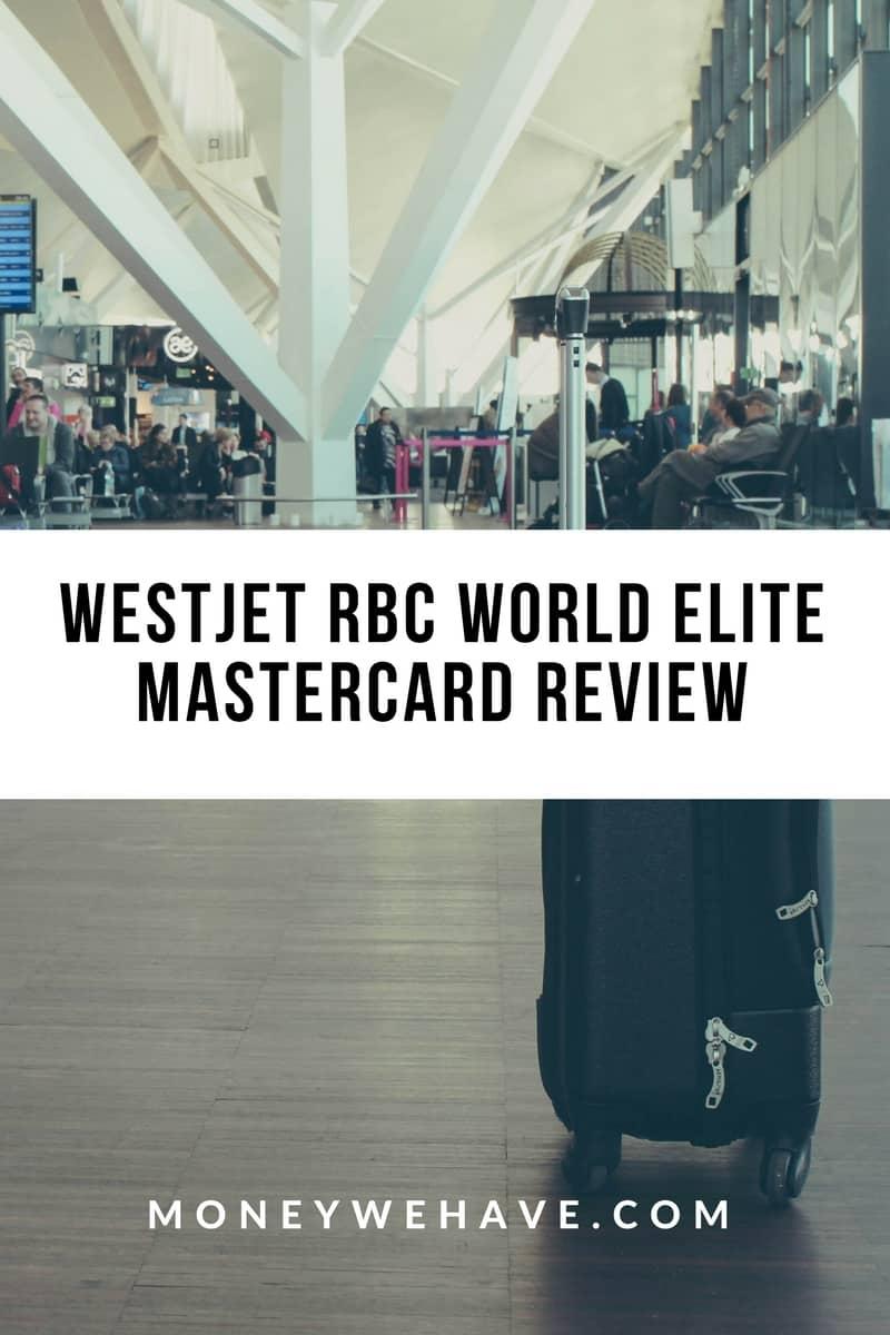 WestJet RBC World Elite Mastercard Review
