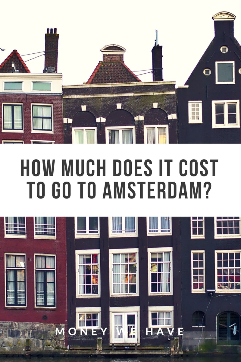 How Much Does it Cost to go to Amsterdam?