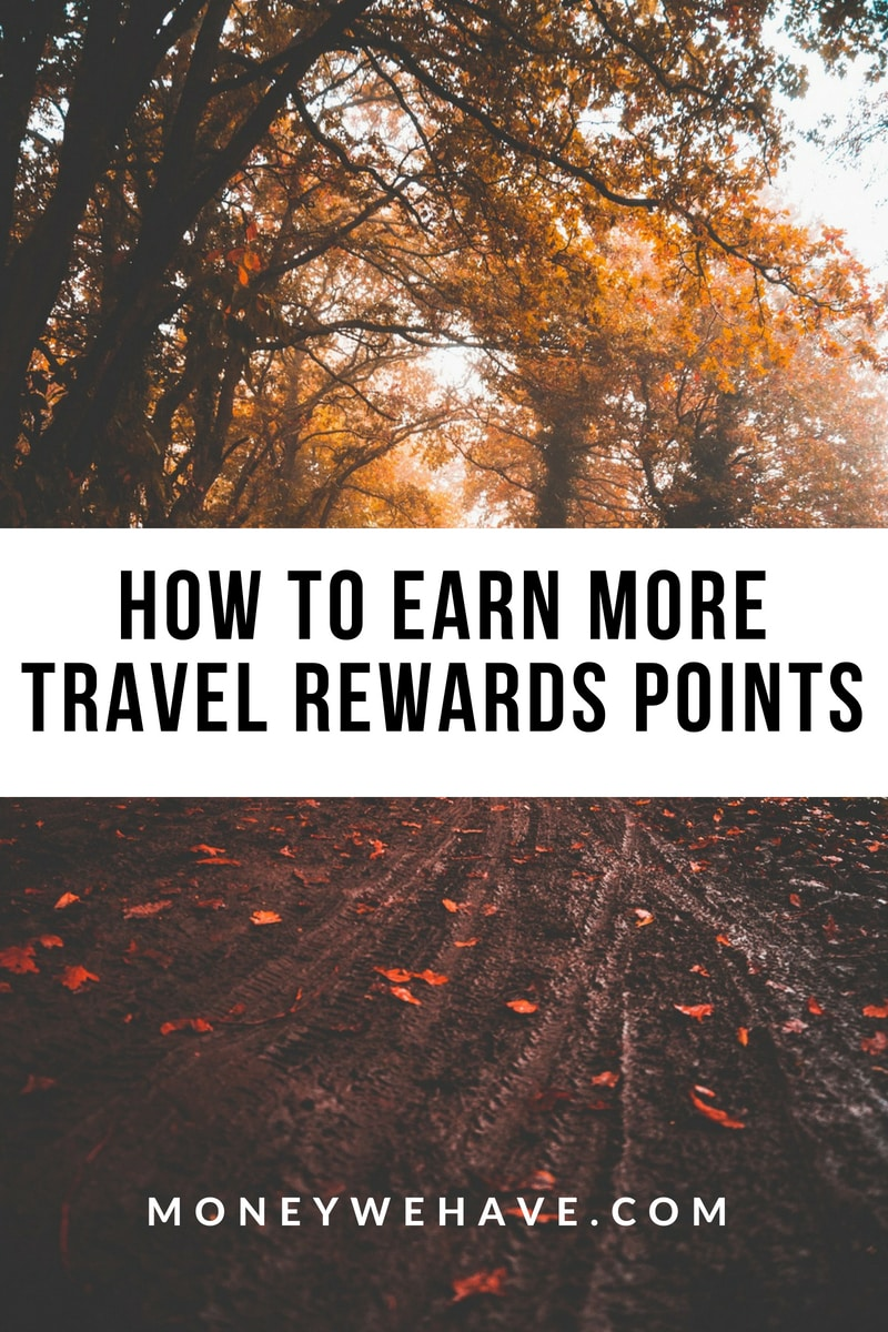 How to Earn More Travel Rewards Points