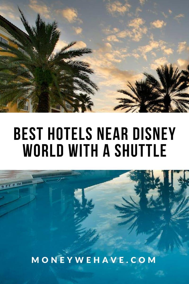 Best Hotels Near Disney World with a Shuttle