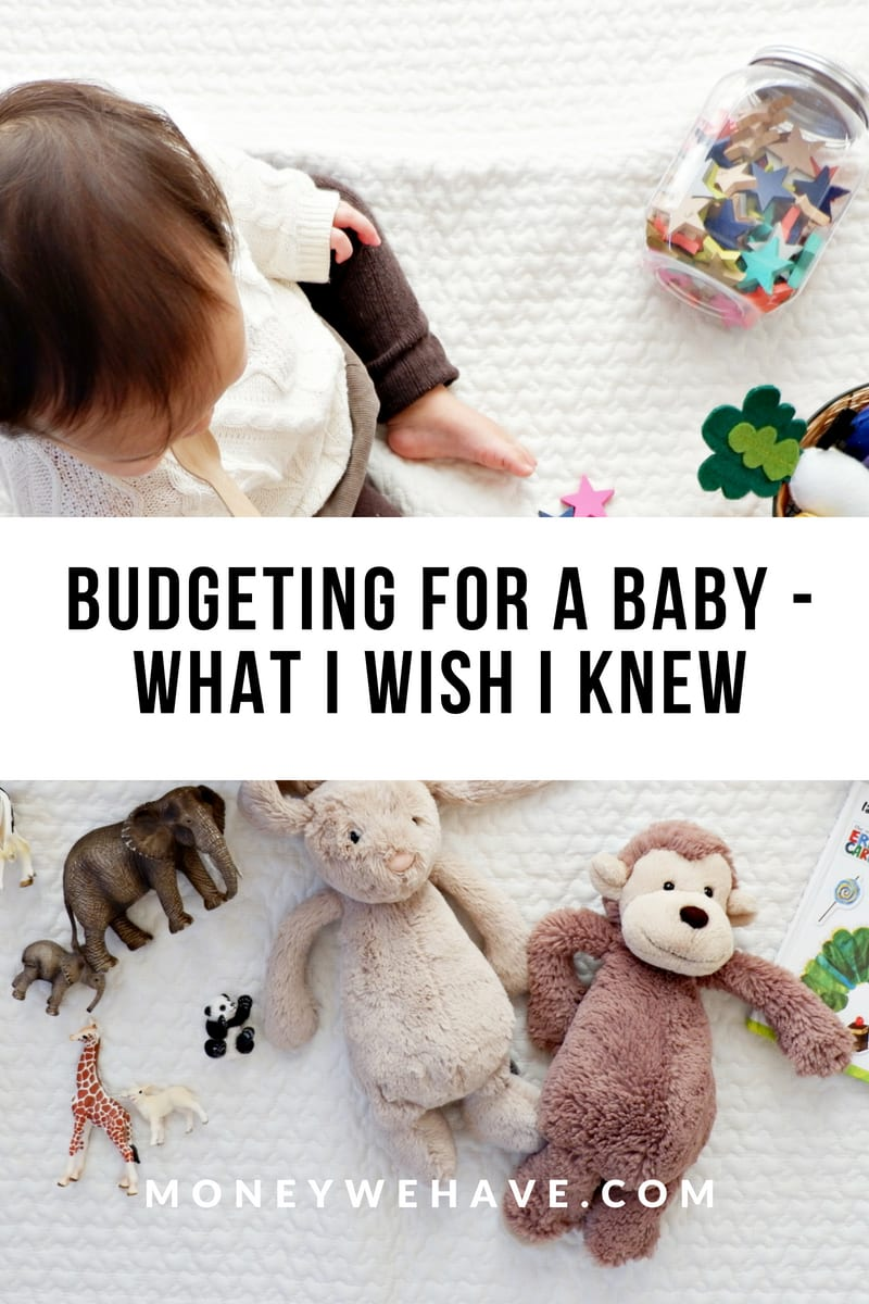 Budgeting for a Baby – What I Wish I Knew