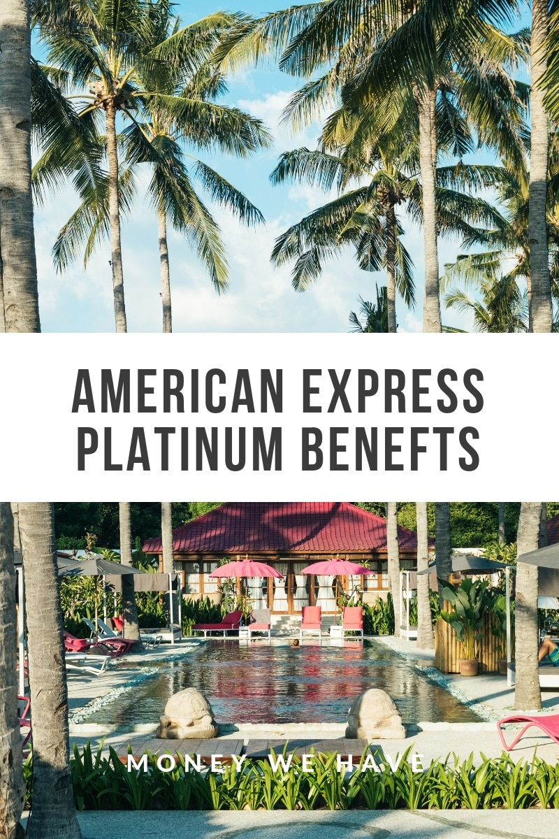 American Express Platinum Benefits