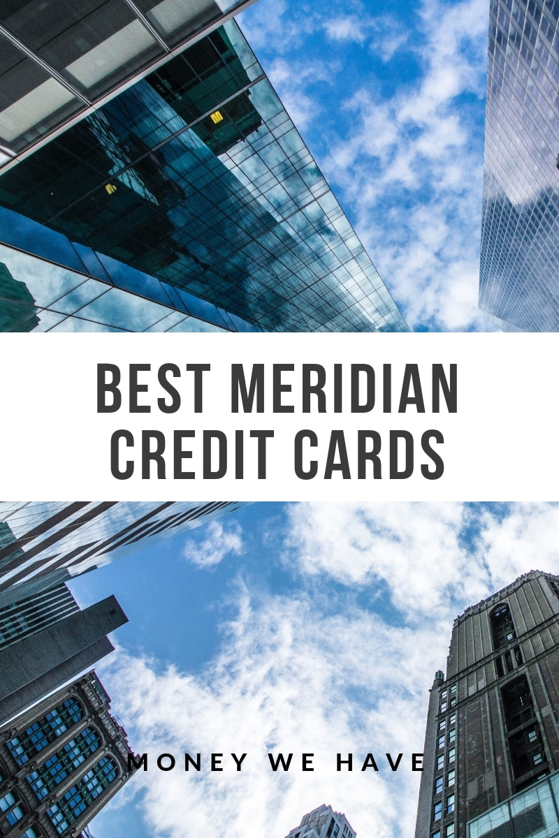 The Best Meridian Credit Cards