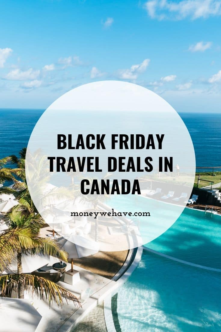 Black Friday Travel Deals In Canada