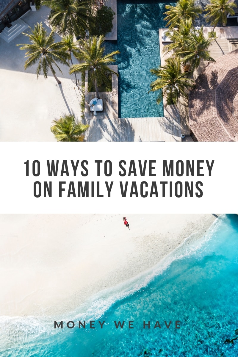 10 Ways to Save Money on Family Vacations
