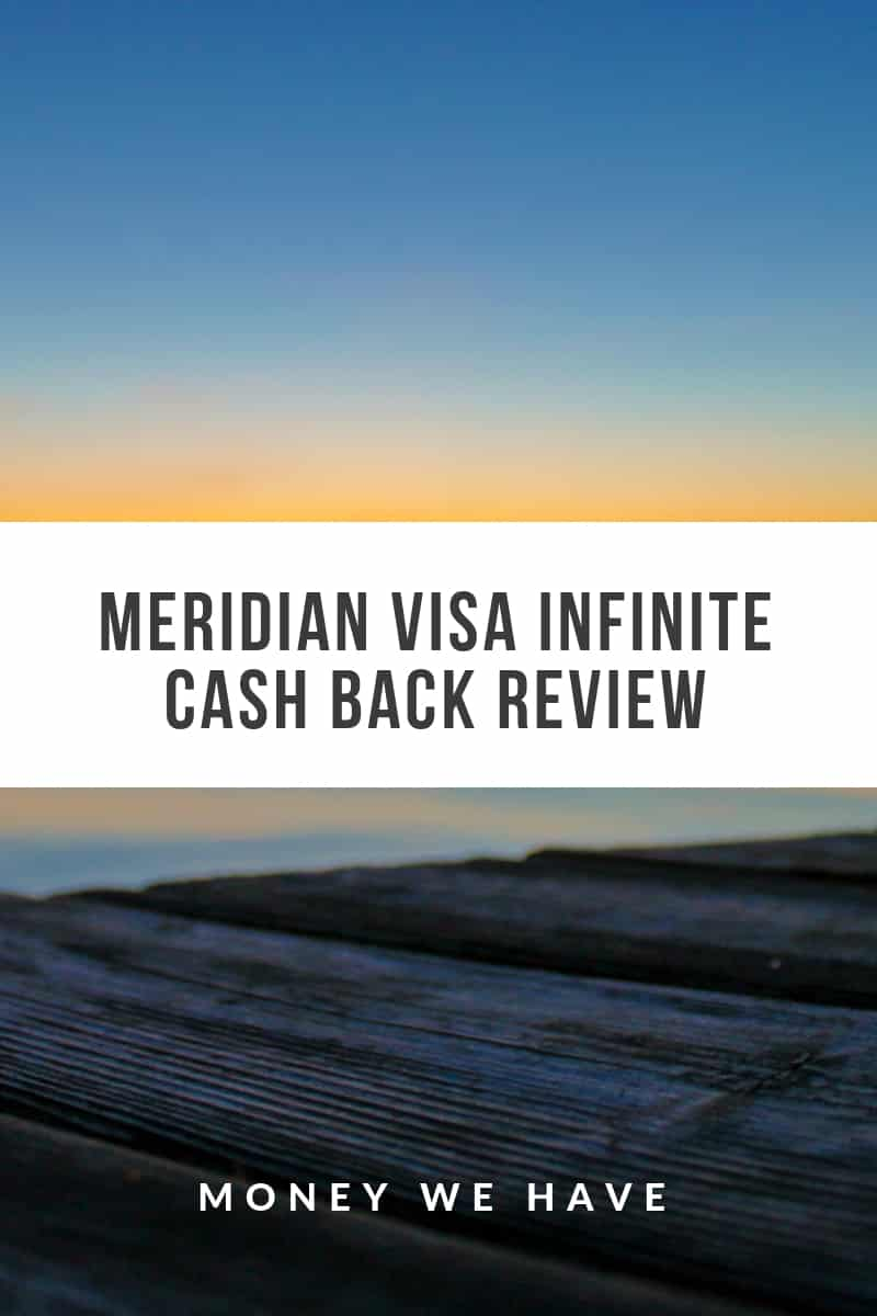 Meridian Visa Infinite Cash Back Review