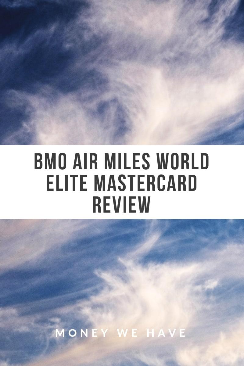 BMO AIR MILES World Elite Mastercard Review