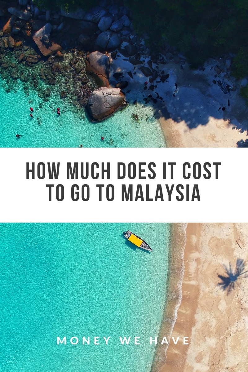How Much Does it Cost to go to Malaysia