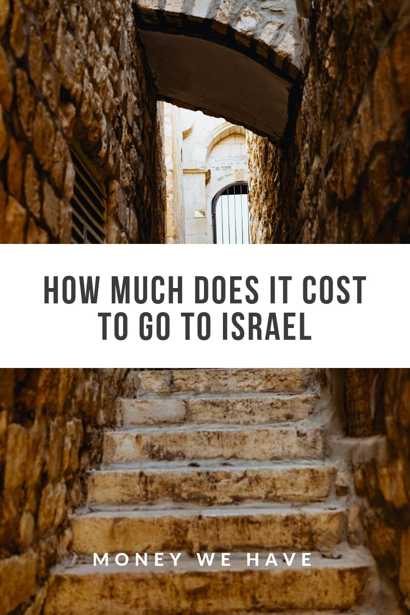 How Much Does it Cost to go to Israel?