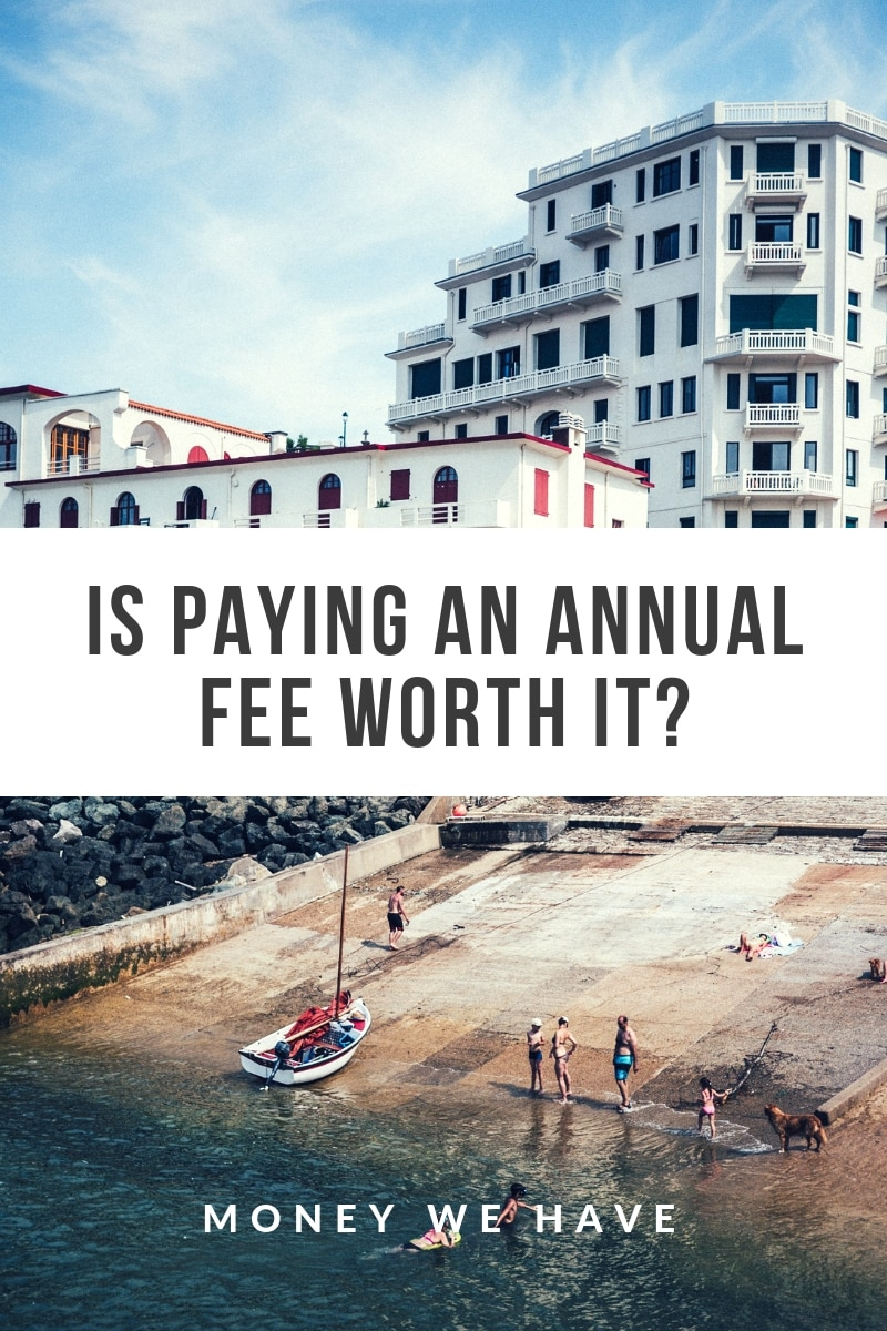 Is Paying an Annual Fee Worth it?
