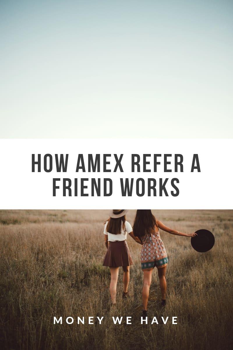 Amex Refer a Friend
