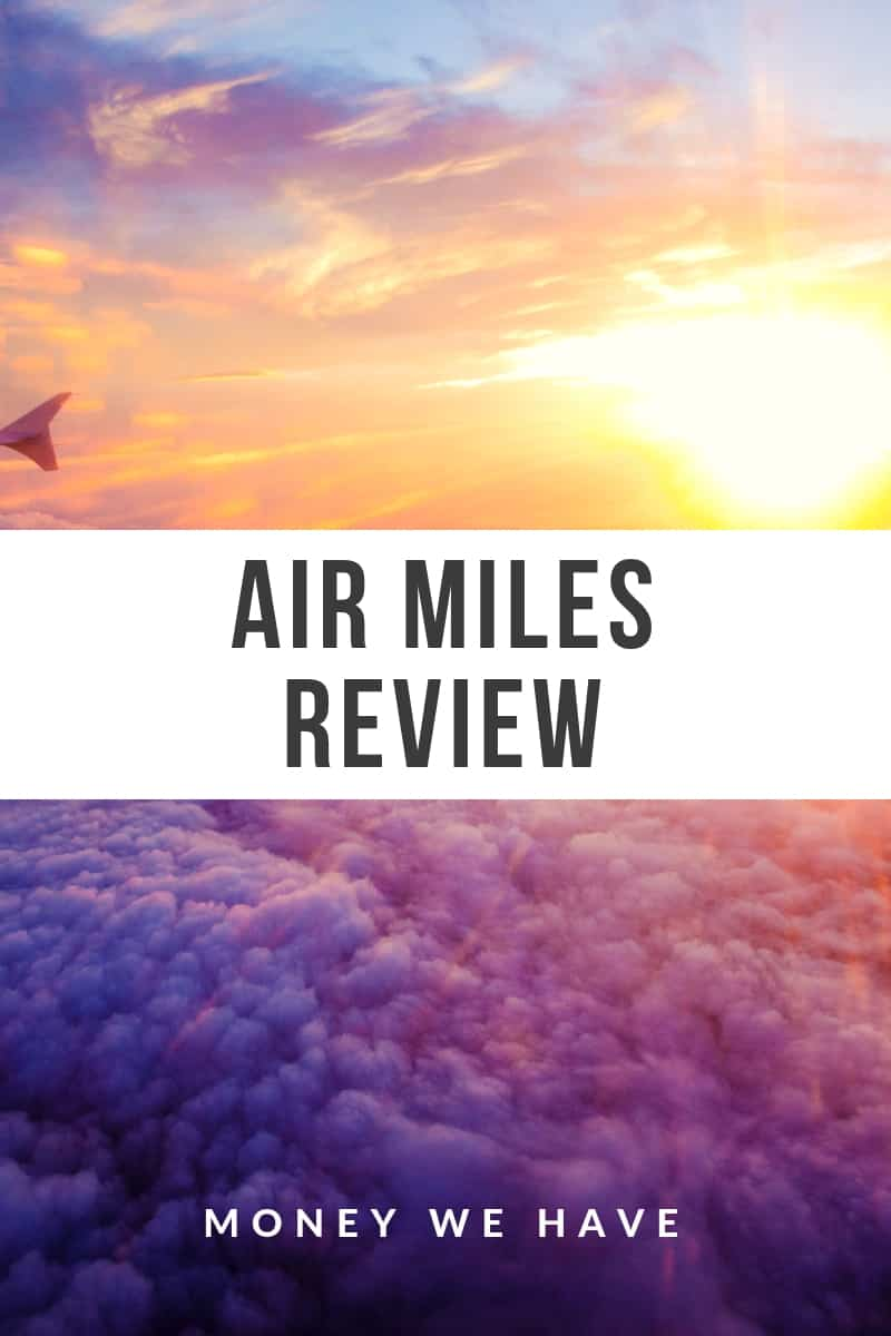 Air Miles Review   How Canada's most popular loyalty program works
