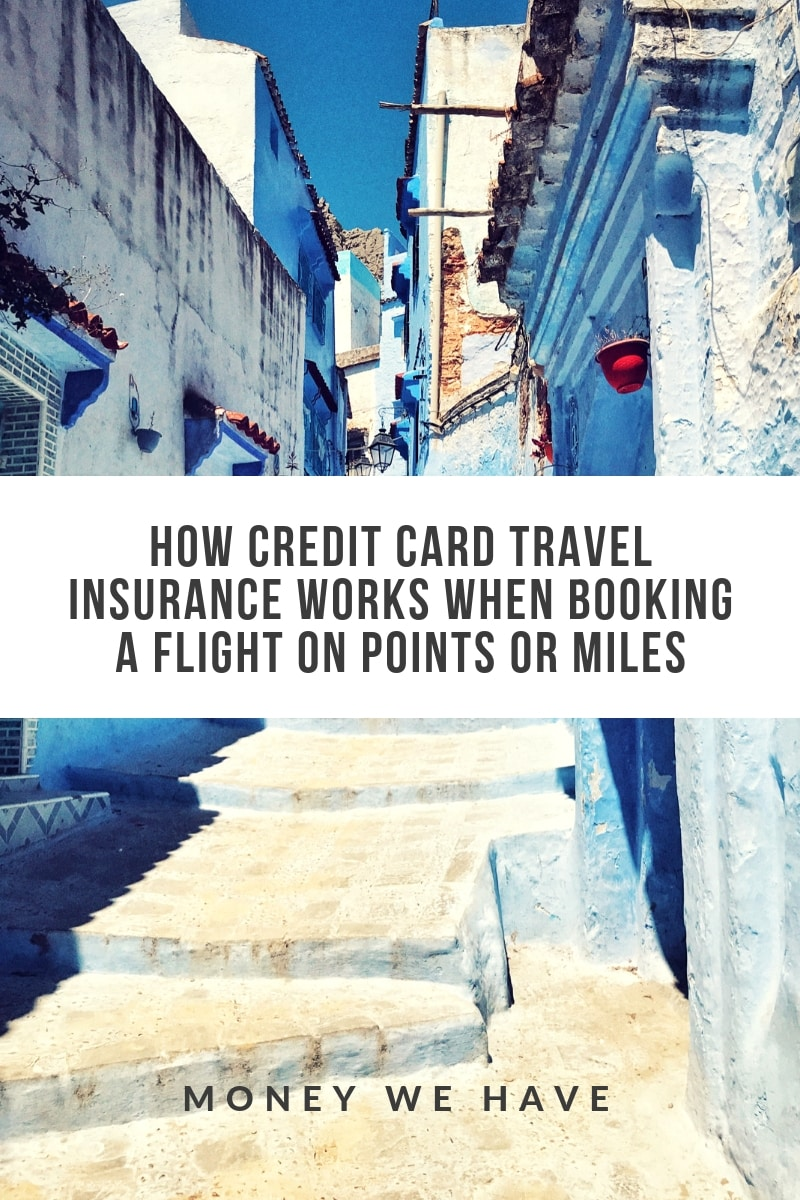How Credit Card Travel Insurance Works When Booking a Flight on Points or Miles
