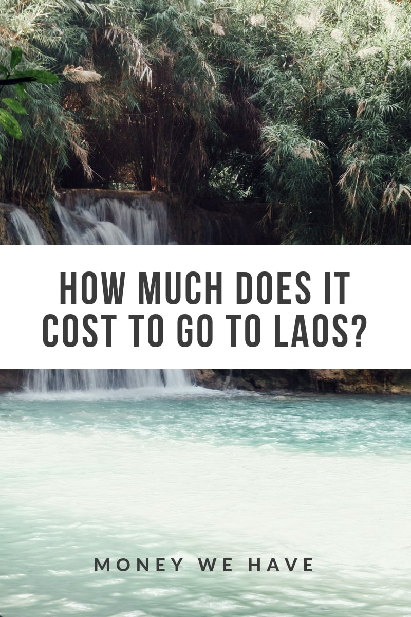How Much Does it Cost to go to Laos?