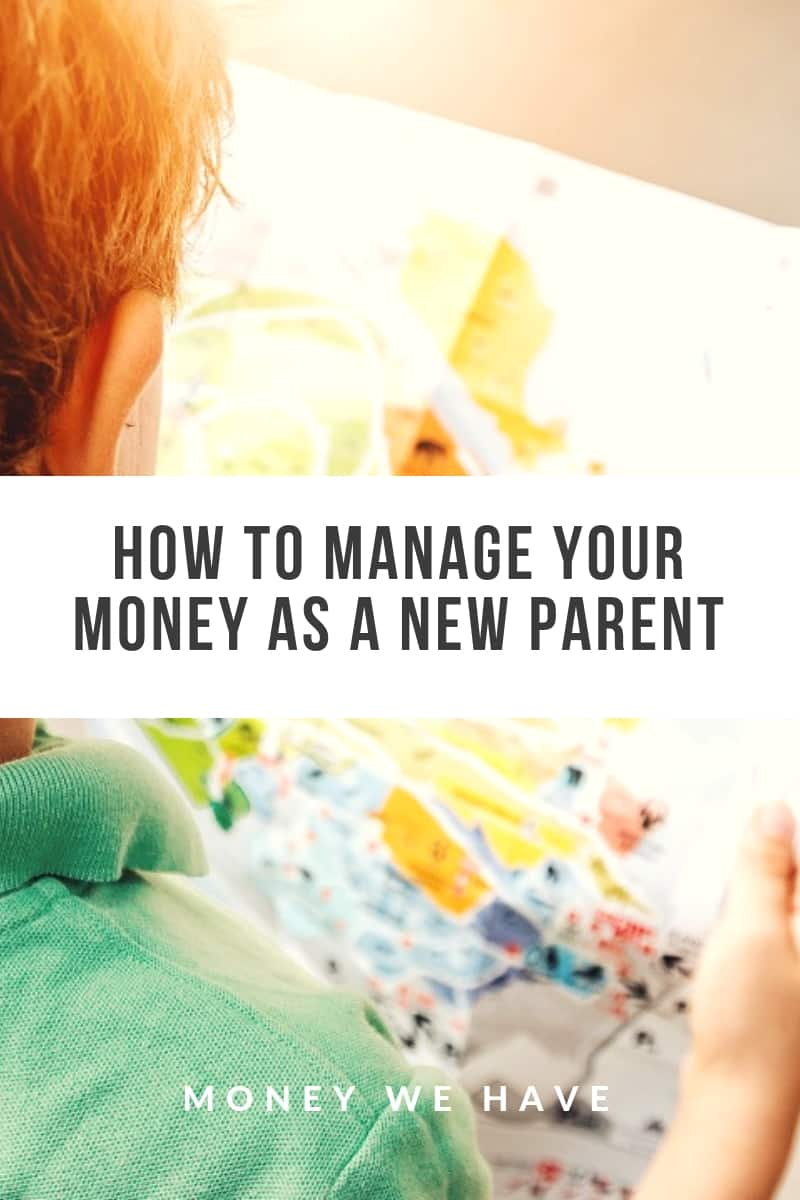 How to Manage Your Money as a new Parent