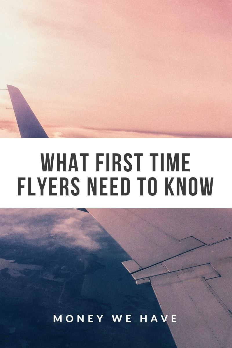 What First Time Flyers Need to Know