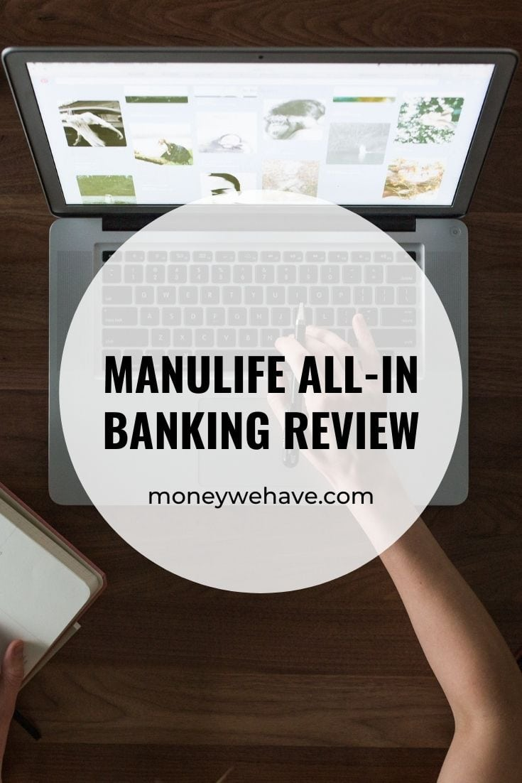 Manulife All-In Banking Review