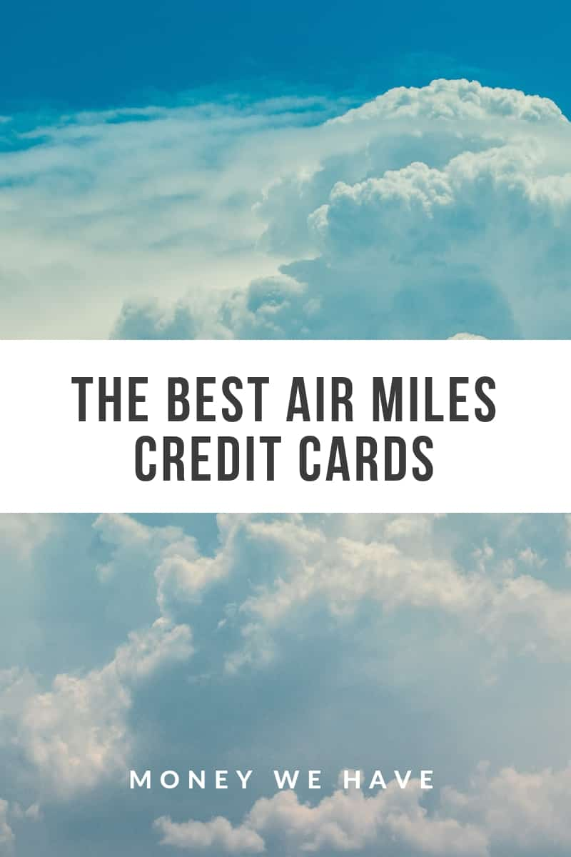 The Best Air Miles Credit Cards