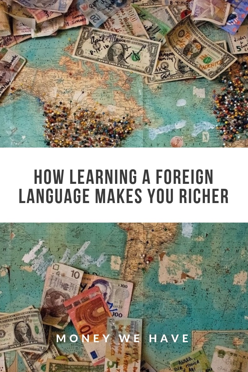 How Learning a Foreign Language Makes you Richer