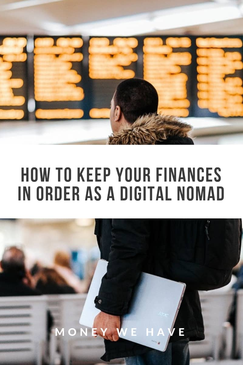 How to Keep Your Finances in Order as a Digital Nomad