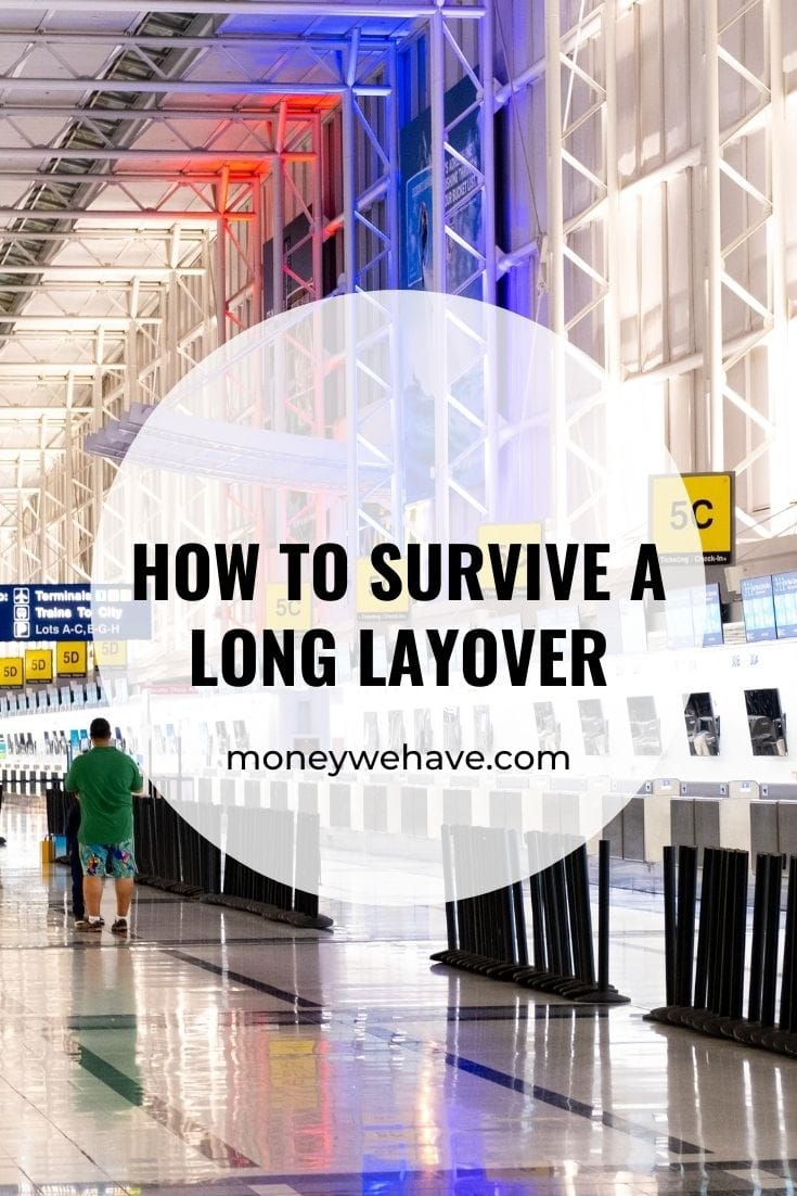 How to Survive a Long Layover
