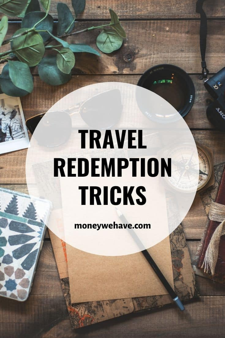 Travel Redemption Tricks | Optimize your miles and points
