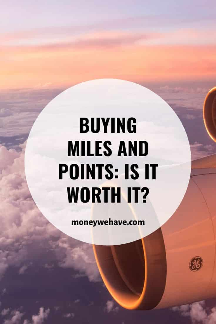 Buying miles and points: Is it worth it?