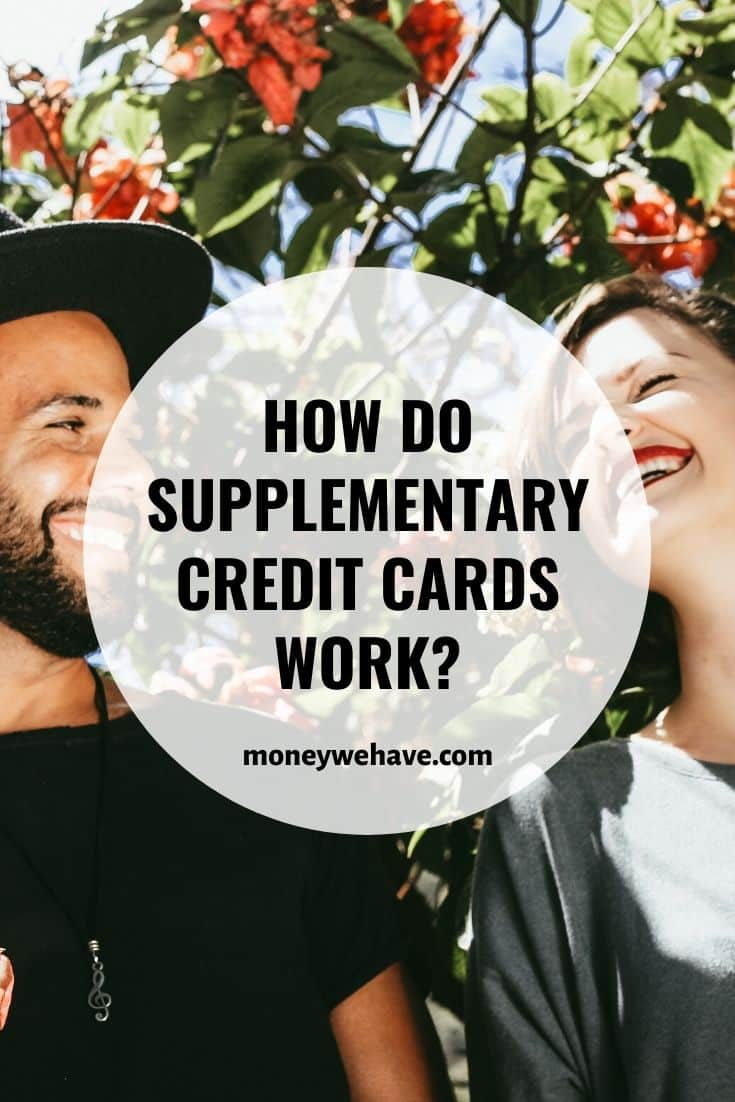 How do Supplementary Credit Cards Work?