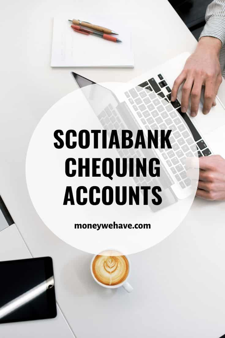 Scotiabank Chequing Accounts