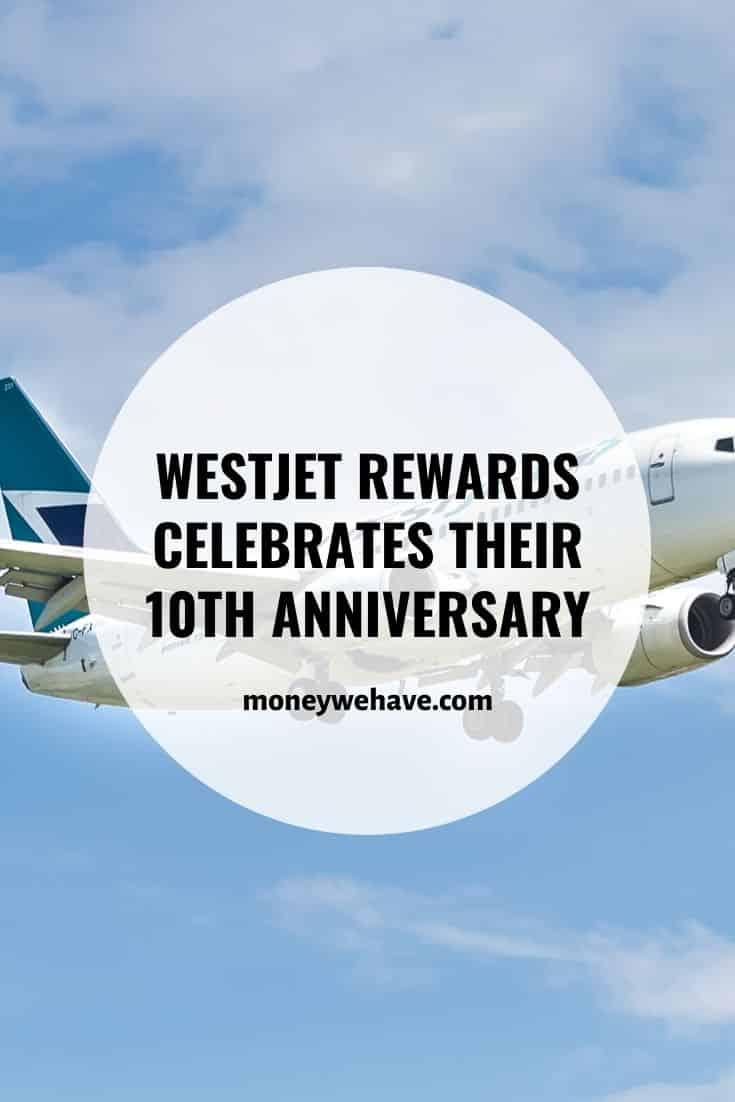 20% off WestJet Flights as They Celebrate WestJet Rewards's 10th Anniversary