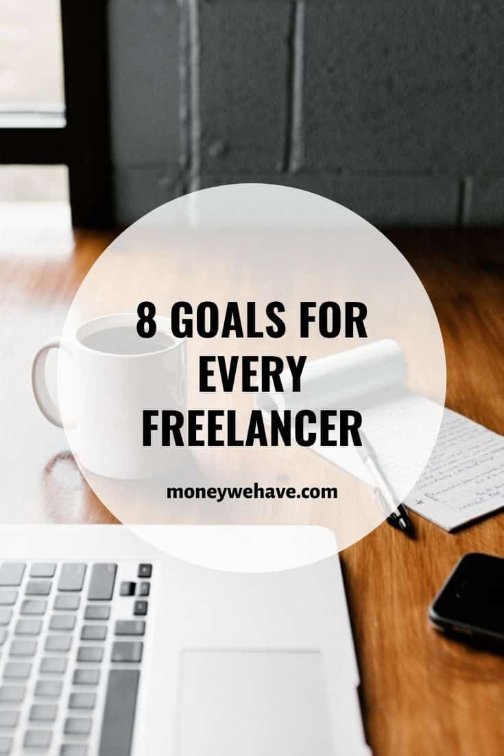 8 Goals for Every Freelancer