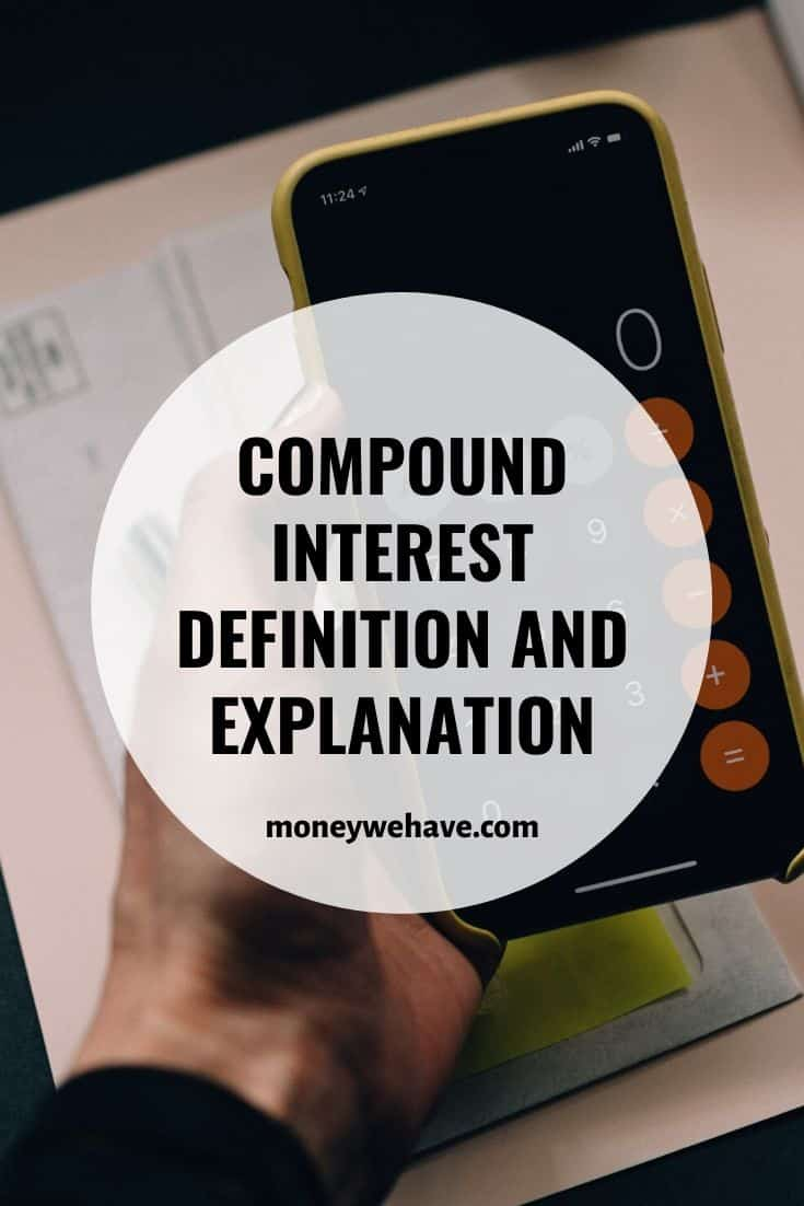 Compound Interest Definition and Explanation