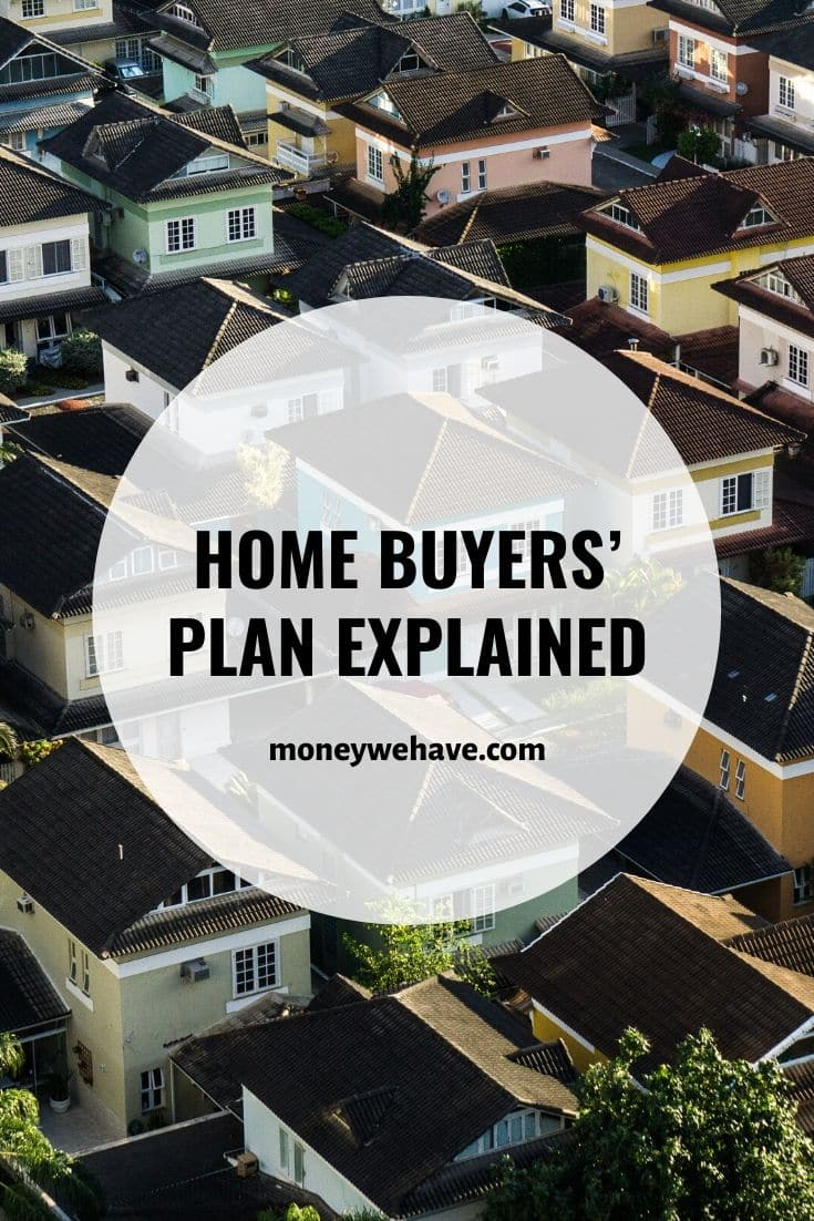 Home Buyers' Plan Explained