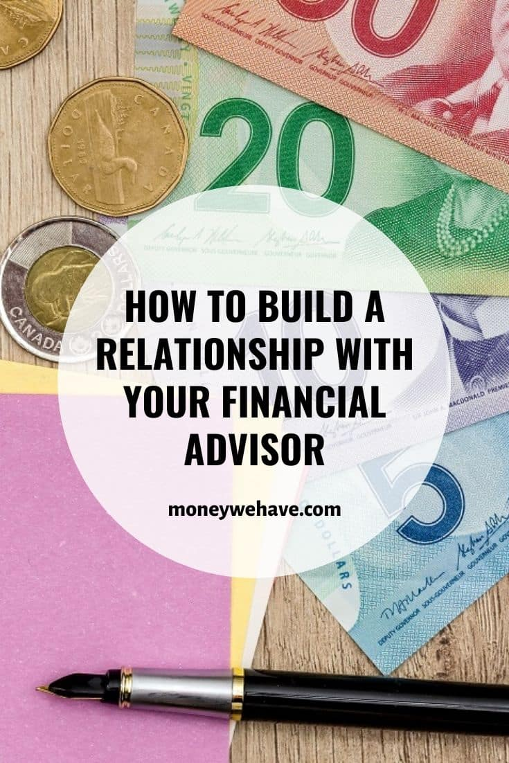How to Build a Relationship With Your Financial Advisor
