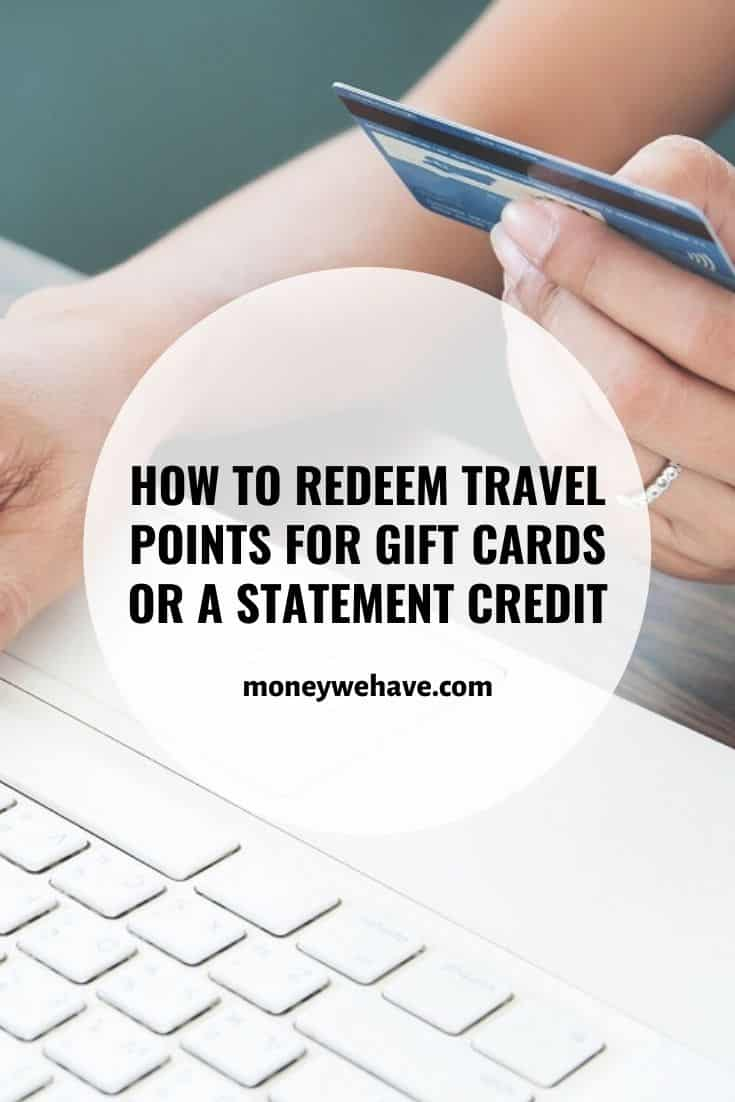 How to Redeem Travel Points for Gift Cards or a Statement Credit